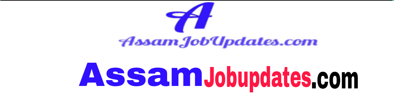 AssamJobupdates.com | Jobs in Assam,- North East, India