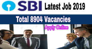SBI Recruitment 2019 post of Junior Associate [Customer support and Sales] Total 8904 Posts Apply Online