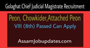 Golaghat Chief Judicial Magistrate Recruitment 2019