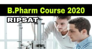 Regional Institute of Paramedical Science & Technology (RIPSAT) Four years Degree in Pharmacy (B.Pharm) course 2020