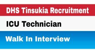 DHS Tinsukia Recruitment 4 ICU Technician post