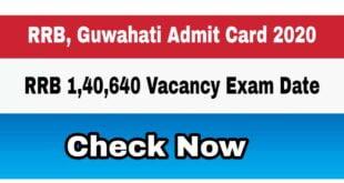 RRB Guwahati Admit card 2020