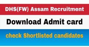 DHS(FW) Assam Recruitment Admit card 2020